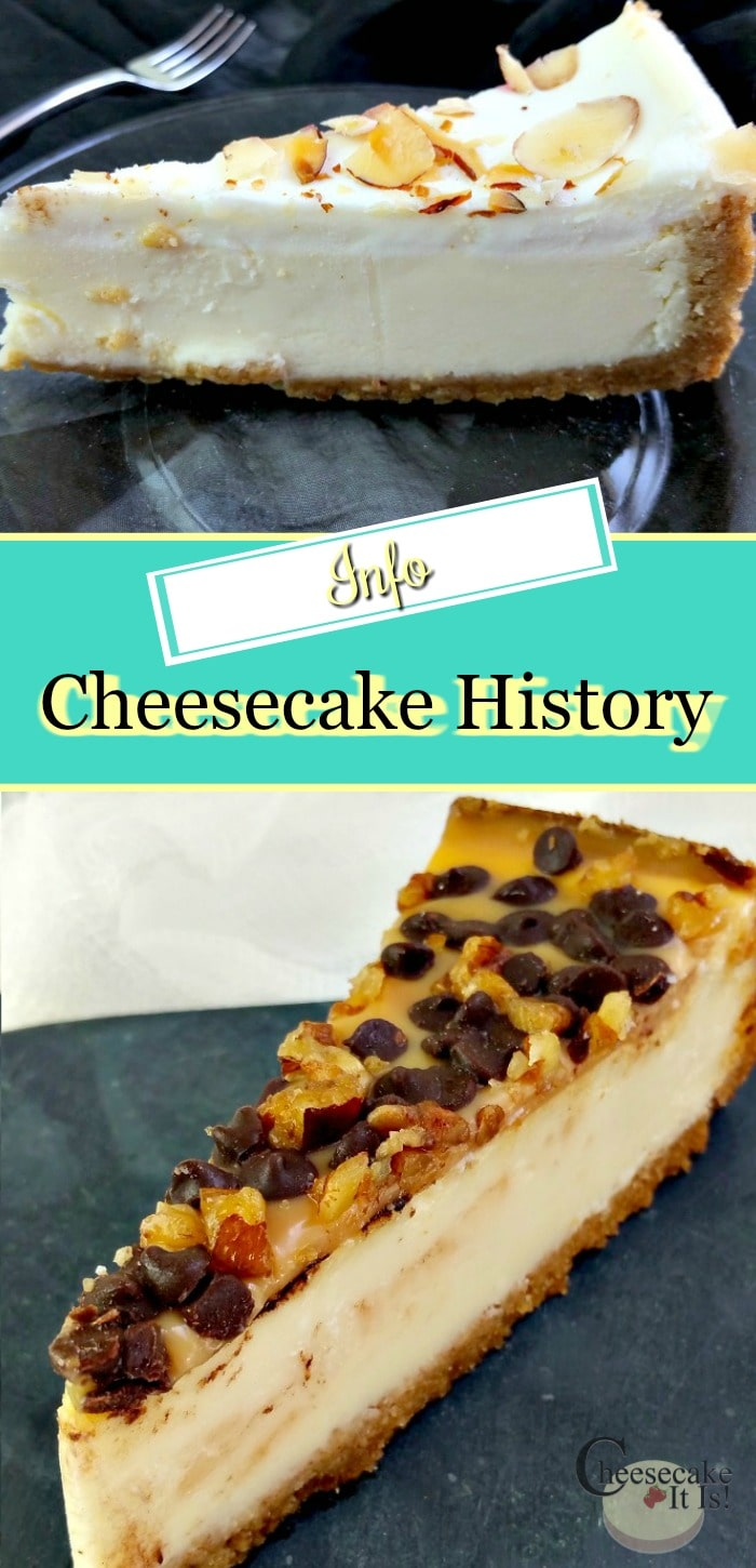 Slice of almond cheesecake at top and turtle cheesecake at bottom. In the middle is a text overlay that says Cheesecake History.