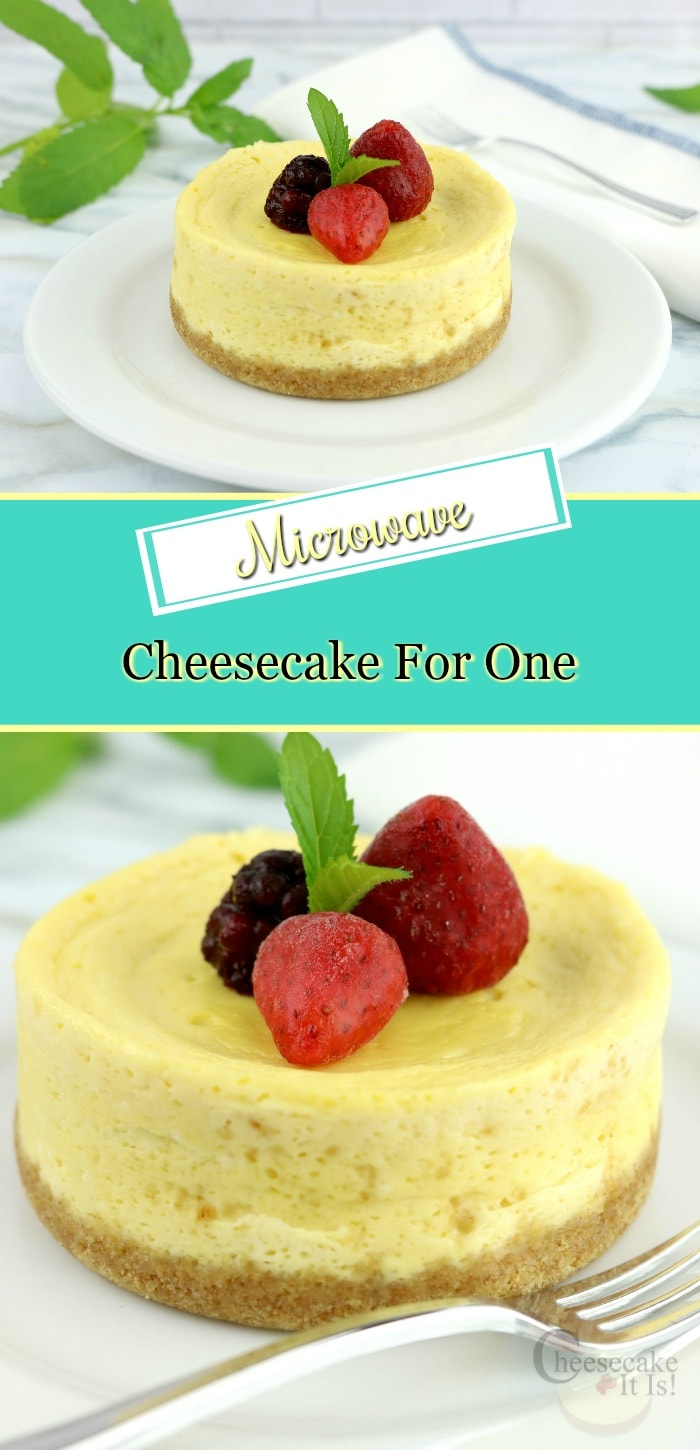 Two small cheesecakes on white plates topped with berries. Text overlay in the middle that says Microwave Cheesecake For One.