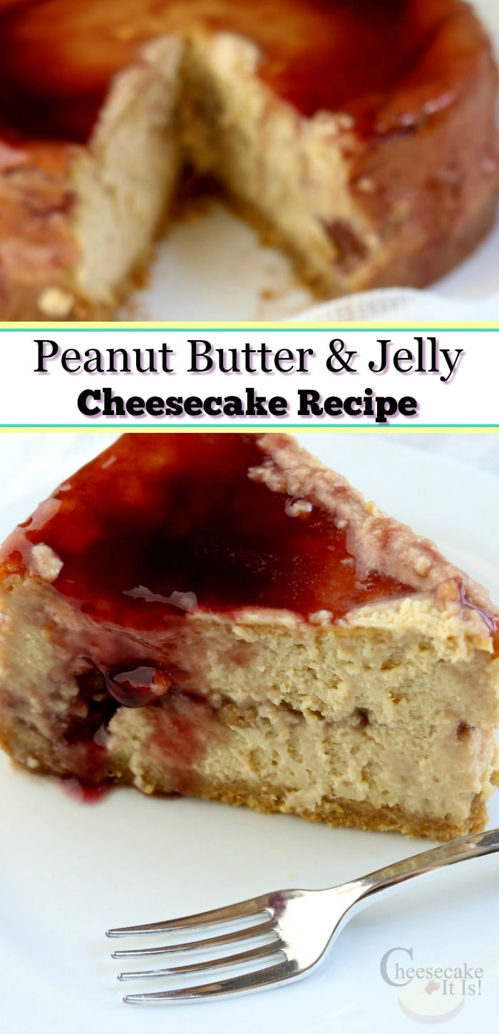 Peanut Butter And Jelly Cheesecake on white plate with text overlay.