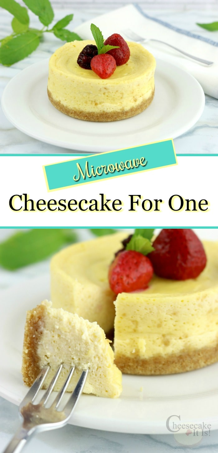 Cheesecake at top and a bite on a fork at the bottom. Text overlay in middle that says Microwave Cheesecake For One.