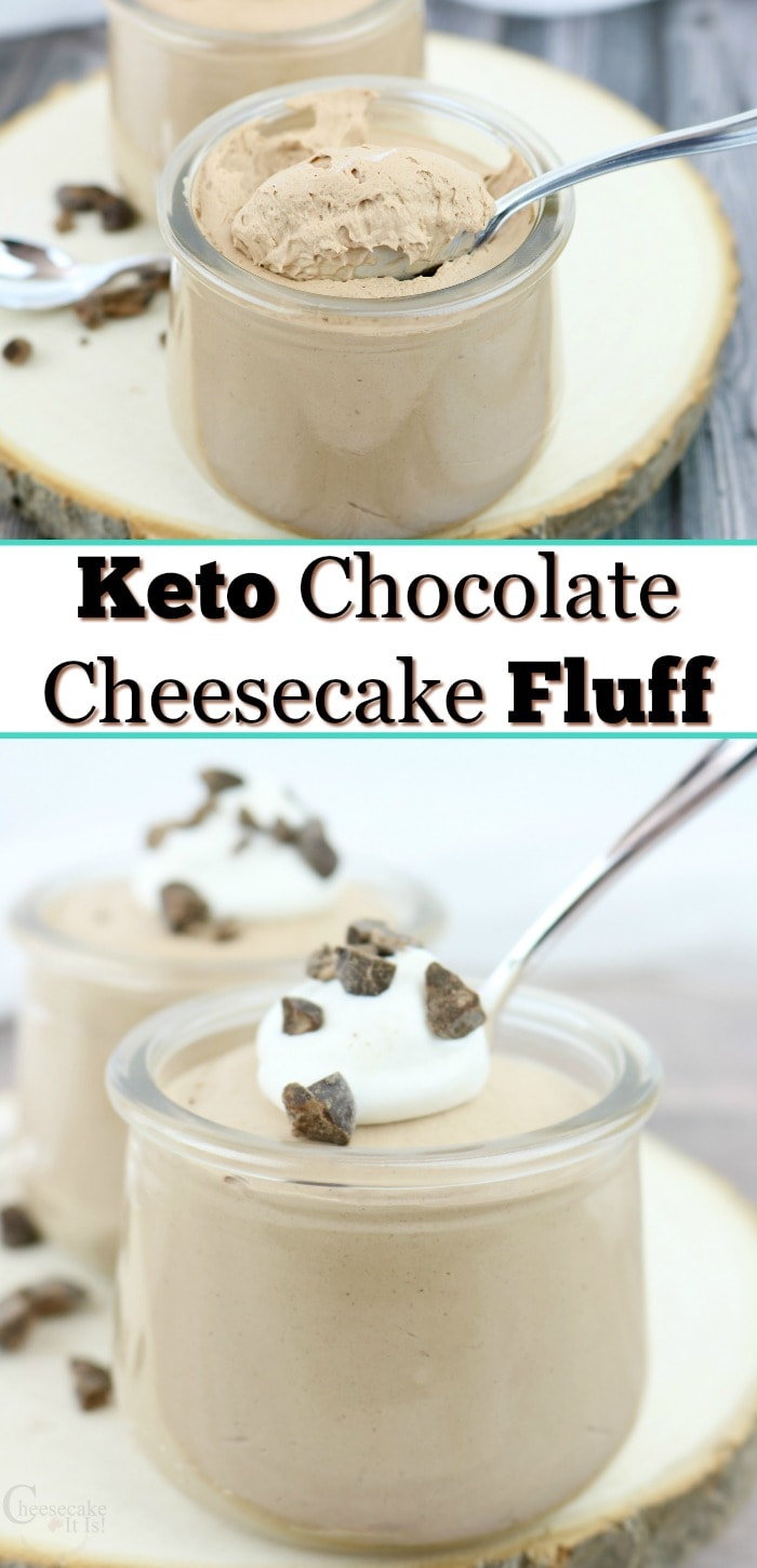 Spoon scooping fluff at top and full jar at bottom with cool whip on top. In middle is text overlay that says Keto Chocolate Cheesecake Fluff
