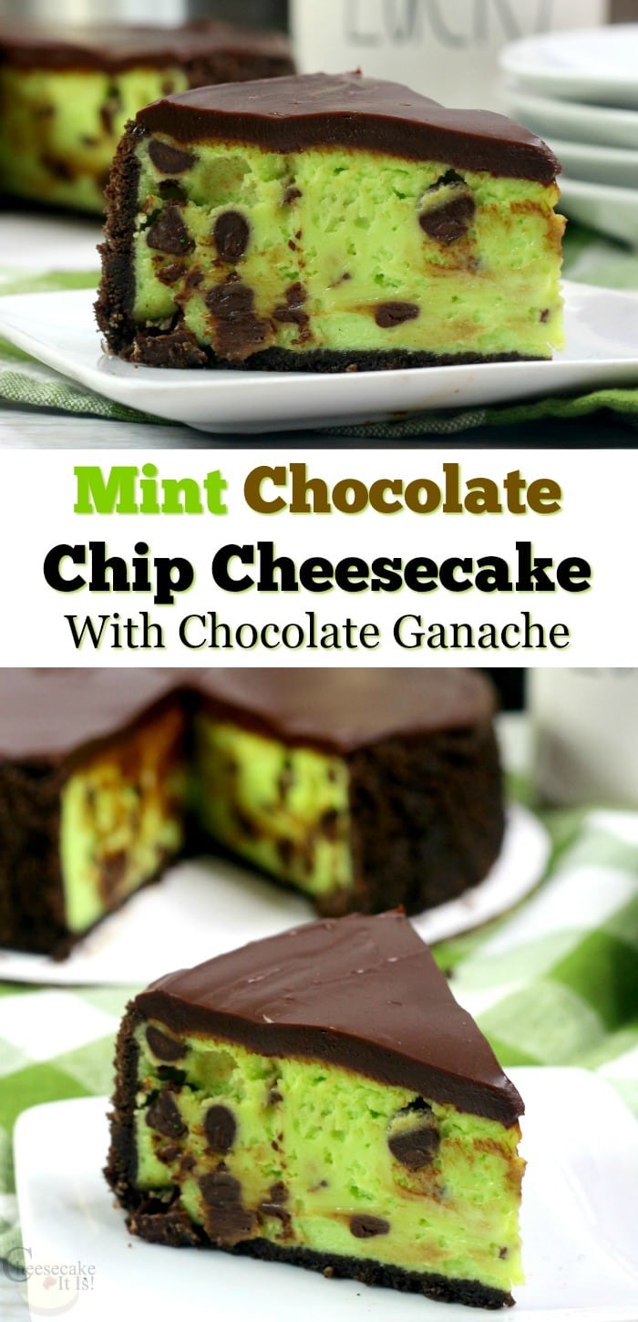 """Slice of mint chip cheesecake on white plate at top and bottom and text overlay in the middle that says """"Mint Chocolate Chip Cheesecake With Chocolate Ganache"""""""