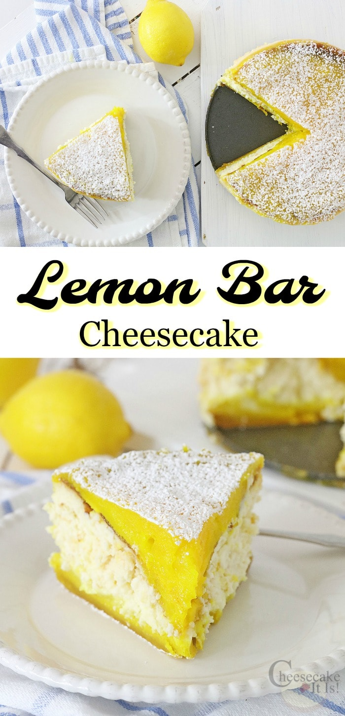 """Slice and whole cheesecake at top. Slice on white plate at the bottom with a text overlay in the middle that says """"Lemon Bar Cheesecake"""""""