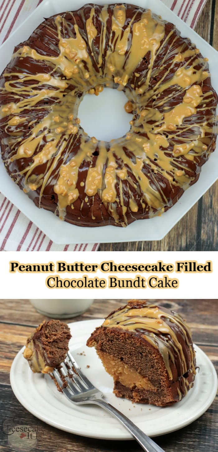 Whole cake at top, slice on white plate at bottom. Text overlay in the middle that says Peanut Butter Cheesecake Filled Chocolate Bundt Cake